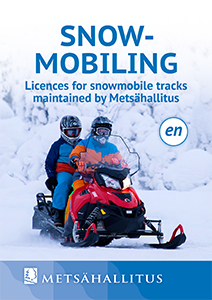 Snowmobiling - Licences for snowmobile tracks maintained by Metsähallitus.